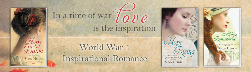 The Of Love and War Series by Stacy Henrie
